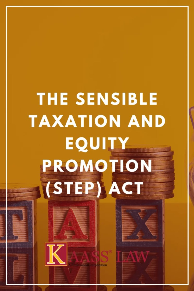 Sensible Taxation and Equity Promotion (STEP) Act