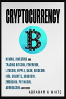 Cryptocurrency Mining, Investing and Trading in Blockchain