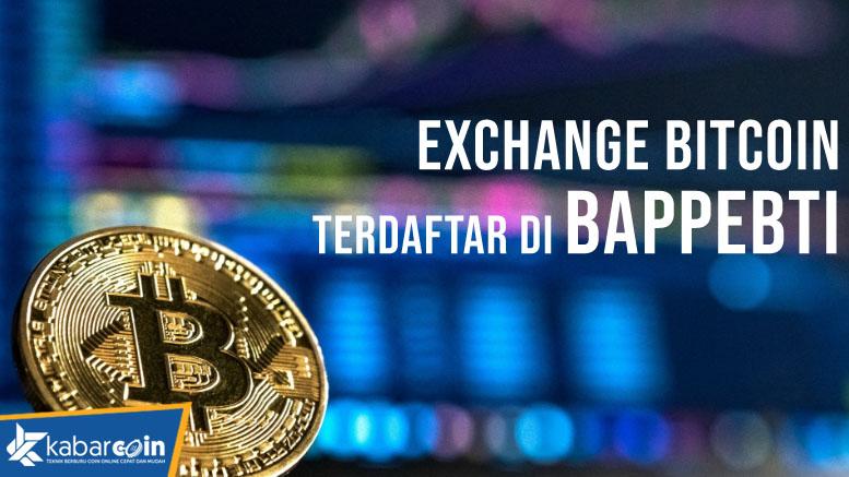 Exchange Bitcoin Indonesia Yang Terdaftar di Bappeti