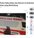[KLARIFIKASI] Polisi Akui Keliru Tuduh Ambulans DKI Bawa Batu dan Bensin