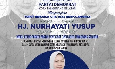 Anggota DPRD Tangsel Hj Nurhayati Yusup Meninggal Dunia
