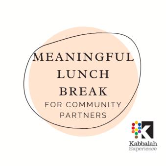 meaningful lunch break