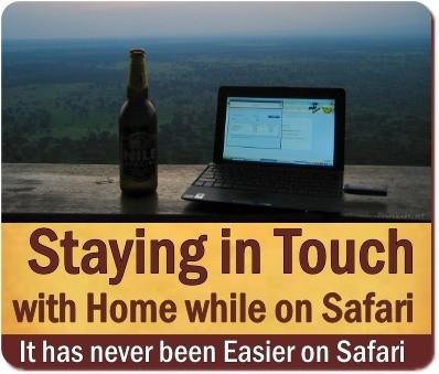 Staying in Touch with Home while on Safari in Uganda