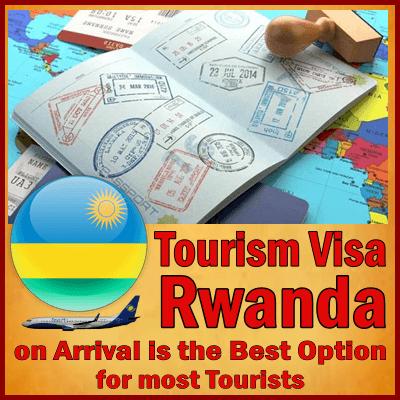 When and Where do I get my Tourist Visa for Rwanda? The Best Ways