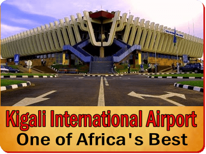 Kigali International Airport-Rwanda is Your Gateway to Southwest Uganda