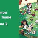 Pokémon Wonder Trade (Semana 3)