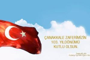 Kadıköy İlçe Milli Eğitim Müdürü Sadık ASLAN´ın 18 Mart Mesajı