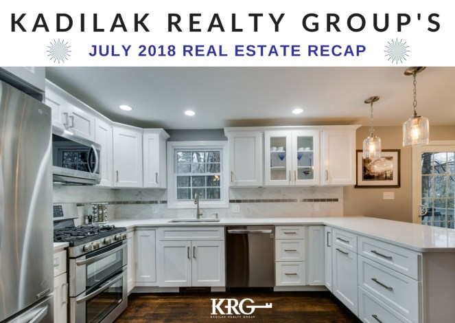July 2018 Real Estate Recap