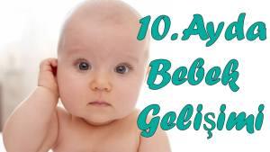 10 Aylık Bebek Gelişimi