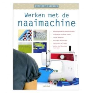Christelle Beneytout compleet handboek: werken met de naaimachine