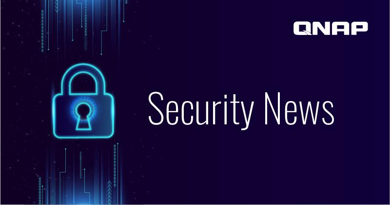 QNAP Security News