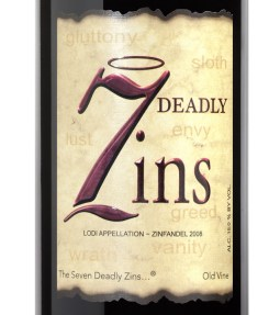 """One of my favorites, the powerhouse """"7 Deadly Zins,"""" Old Vines wine from the Lodi region which has some of the best Zins, imo. Source: winealign.com"""