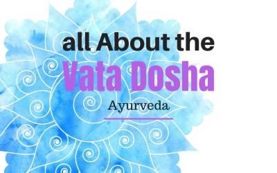 What is Vata Dosha?