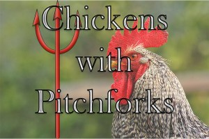 chickens-with-pitchforks