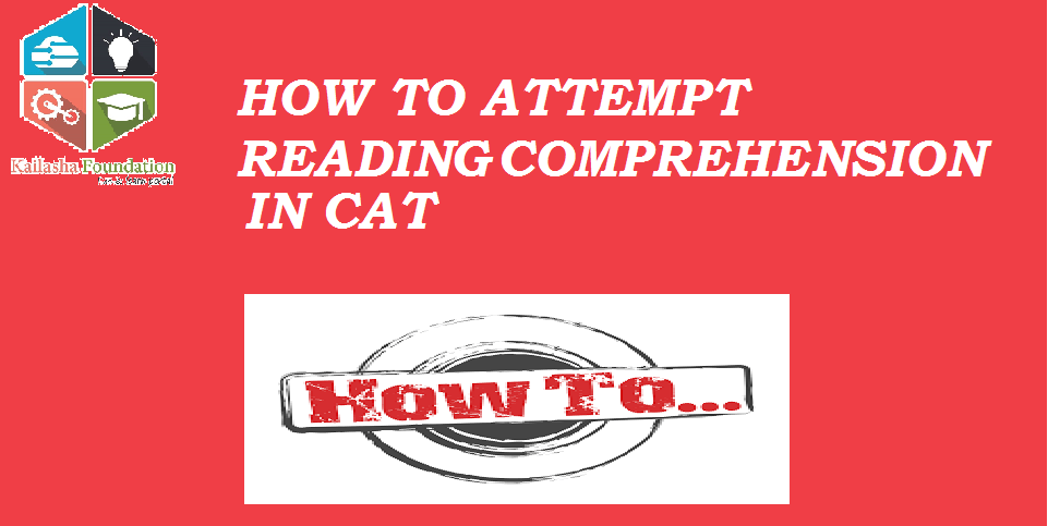 How To Attempt Reading Comprehension  Kailasha Foundation