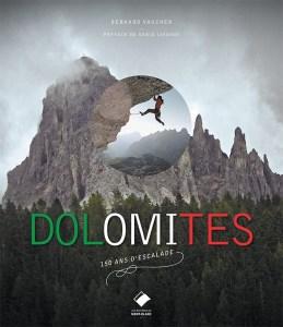 Dolomites, 150 ans d'escalade
