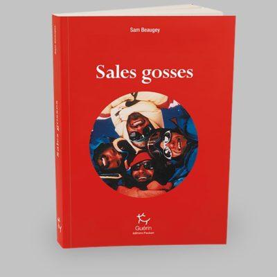Sales Gosses, Sam Beaugey
