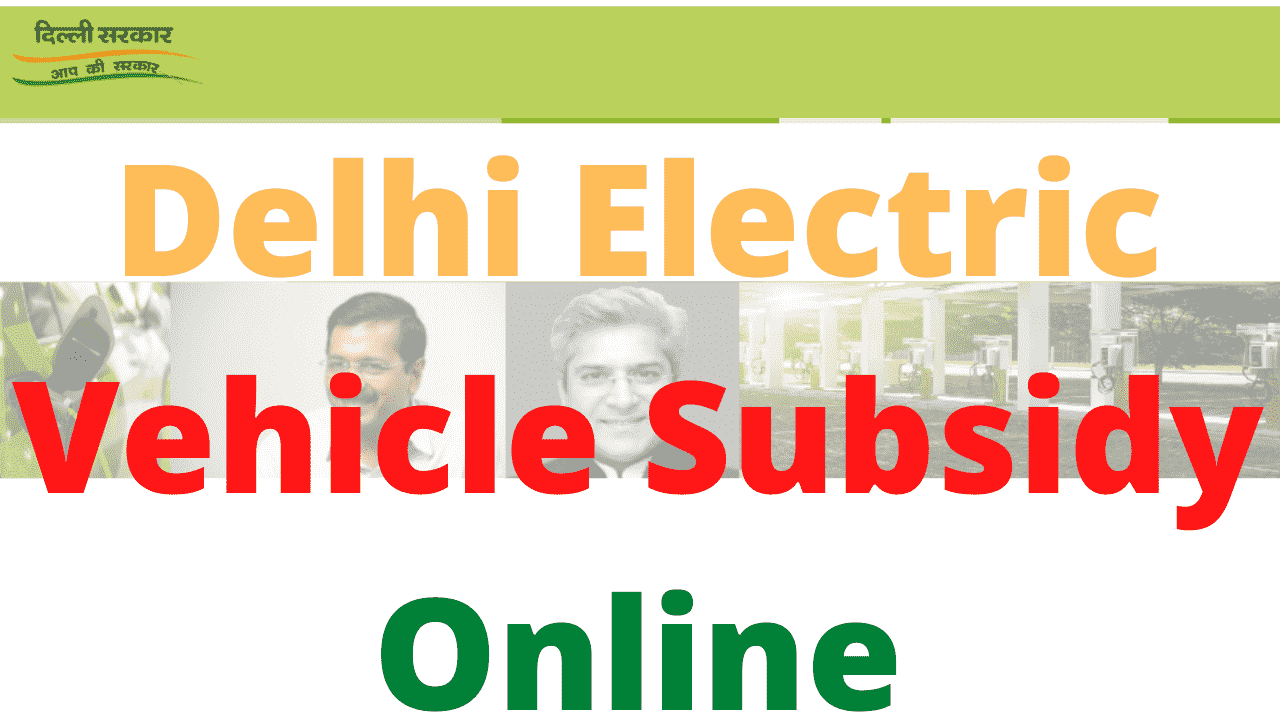 Delhi Electric Vehicle Subsidy Online
