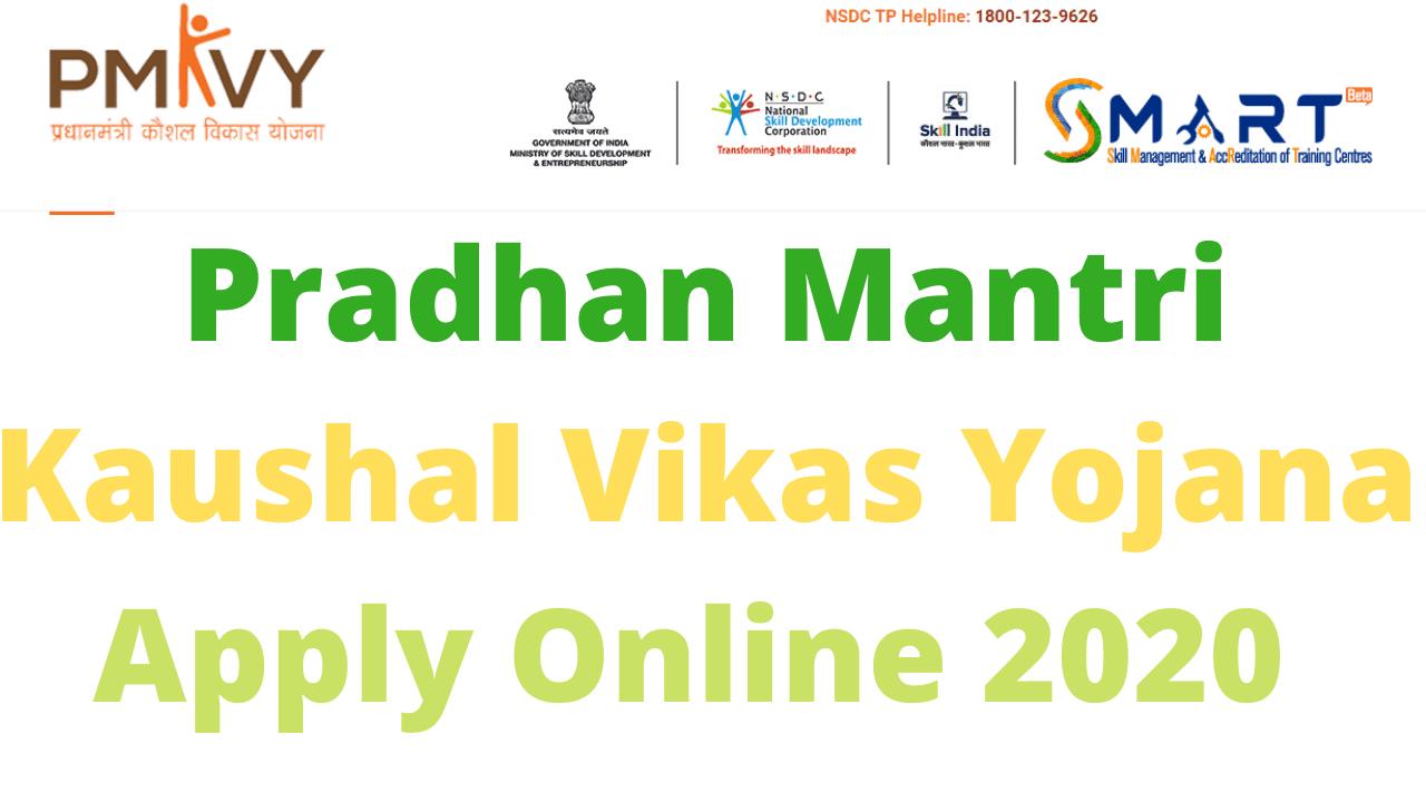 P M Kaushal Vikas Yojana Apply Online 2020