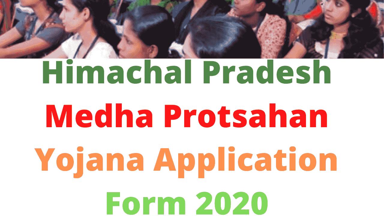 Himachal Pradesh Medha Protsahan Yojana Application Form 2020