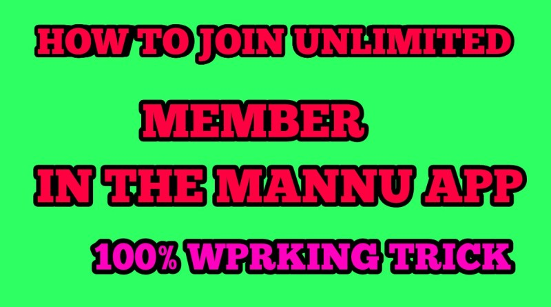 how to join unlimited member in the mannu app