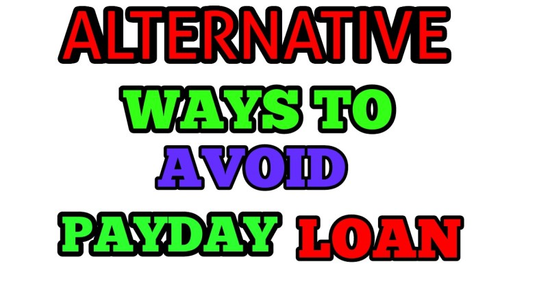 Alternative ways to avoid payday loan