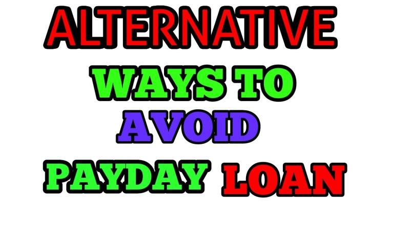 Alternative ways to avoid payday loan
