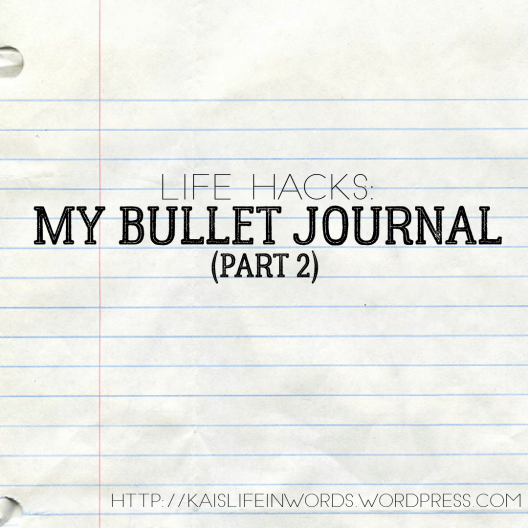 Lined paper image with wording 'Life Hacks', 'My Bullet Journal', '(Part 2)', and the blog URL in the bottom right corner.