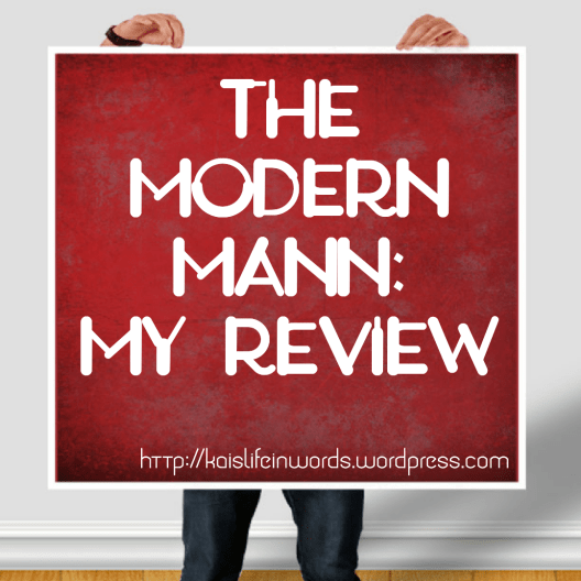 Photo of person holding a red board. Text reads 'The Modern Mann: My Review' with blog URL in the bottom right corner.