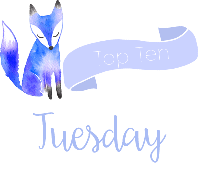 Top Ten Tuesday | March 20, 2018