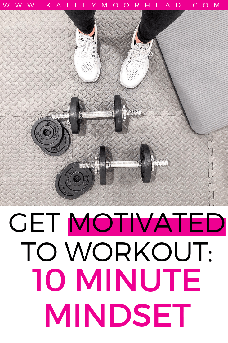 Struggling to find the motivation to workout? Click here to learn the 10 Minute Mindset hack that will help you find the motivation to workout more every week! | how to get motivated to workout, how to want to workout, workout motivation, fitness motivation, how to get motivated to workout when tired, how to get motivated to workout in the morning, workout at home, healthy habits #fitnessmotivation #fitnesstips #workoutmotivationgirl #workouttips #healthylifestyle #healthylifestyletips #motivation #healthytips #healthyhabits