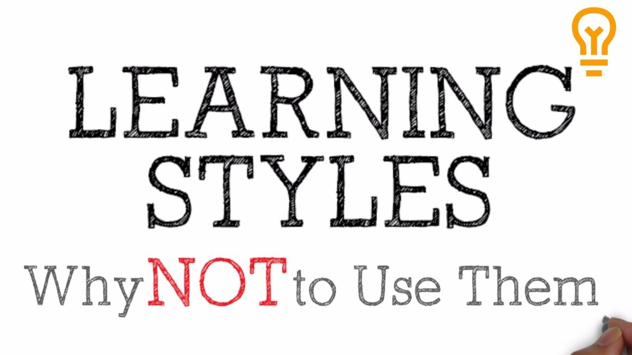Learning Styles [The Commonly Believed 'Neuro-Myth']