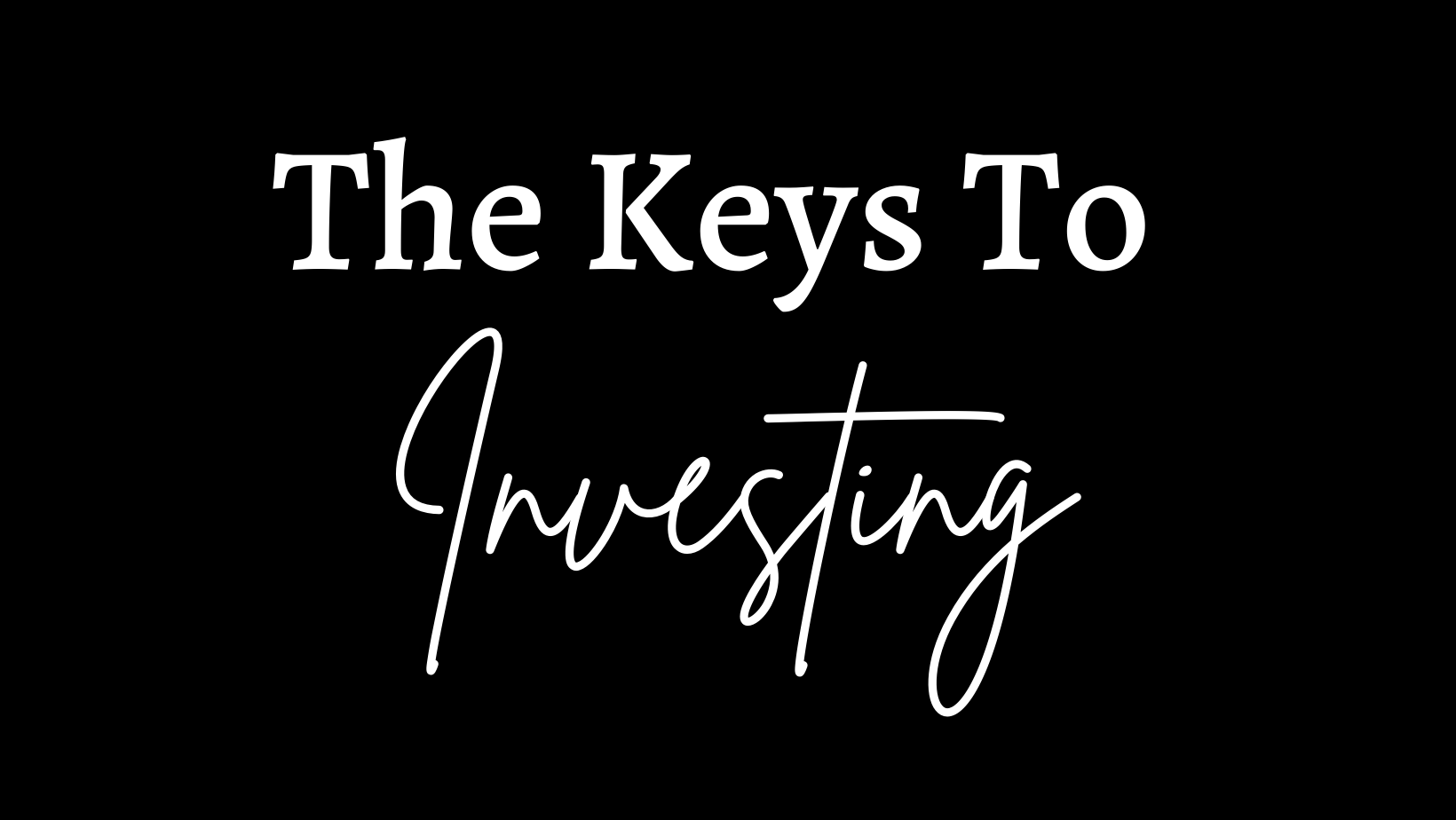 The Keys To Investing Course  Image of y1uY8b62TjqdkjKNGgLl Untitled design 16