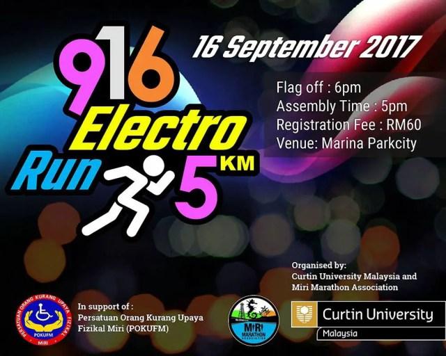 Join the 9-16 Electro Run, a charity night run in aid of Persatuan Orang Kurang Upaya Fizikal Miri.