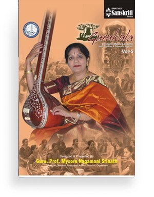 Gurukula – Carnatic Music Lessons Vol 5