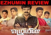 Ezhumin Movie Review