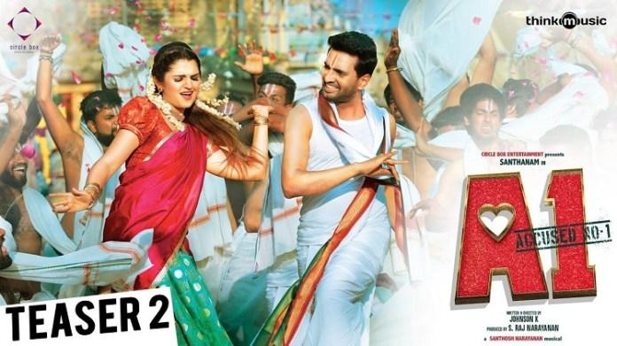 A1 Official Teaser 2 : Santhanam, Tara   Johnson K   Santhosh Narayanan   Kollywood , Tamil Cinema, Latest Cinema News, Tamil Cinema News