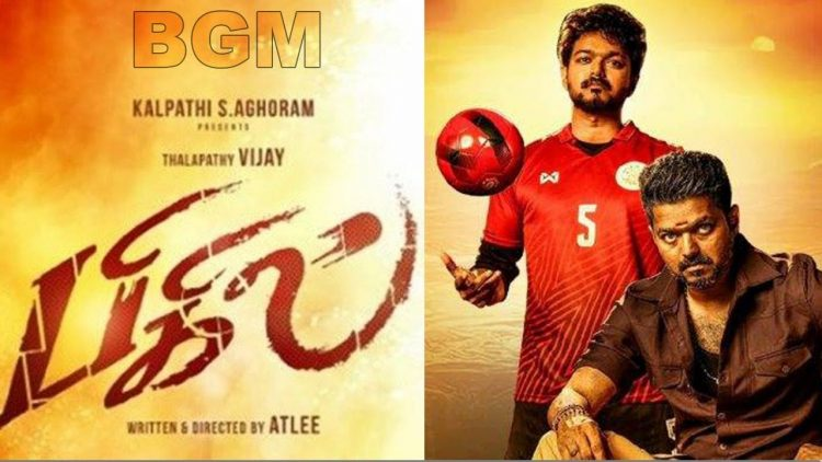 Bigil BGM Video Out on Internet - Click to See the Video