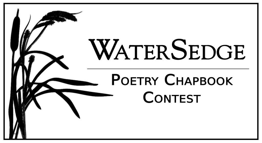 PUB: The Second Annual WaterSedge Poetry Chapbook Contest