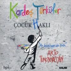 Çocuk Haklı – Kardeş Türküler