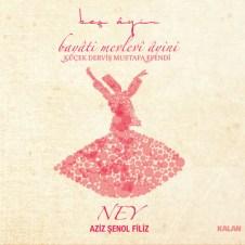 Beş Ayin II (Bayati Mevlevi Ayini) – Aziz Şenol Filiz