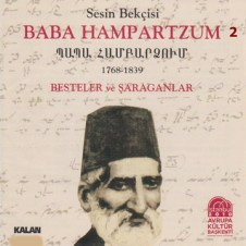 Besteler ve Şaraganlar, No.2 – Baba Hampartzum