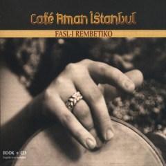 Fasl-ı Rembetiko – Cafe Aman İstanbul