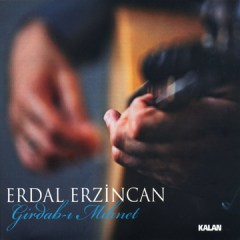 Girdab-ı Mihnet – Erdal Erzincan