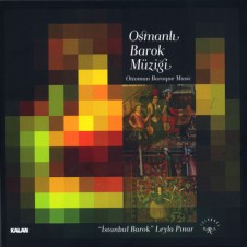 Osmanlı'da Barok Müziği – Leyla Pınar