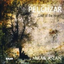 Pelguzar – Mikail Aslan