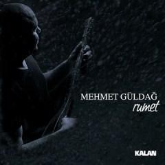 Rumet – Mehmet Güldağ
