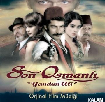 Son Osmanli – Yandim Ali – Çesitli Sanatçilar