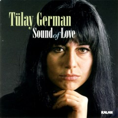 Sound Of Love – Tülay German
