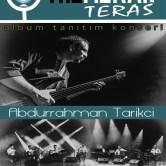 """Abdurrahman Tarikci """"İmece"""" Albümü Lansman Konseri"""
